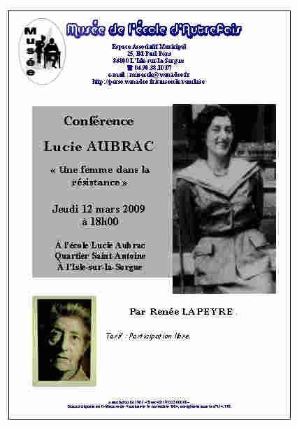 12 mars 2009 - Conférence de Renée Lapeyre sur Lucie Aubrac