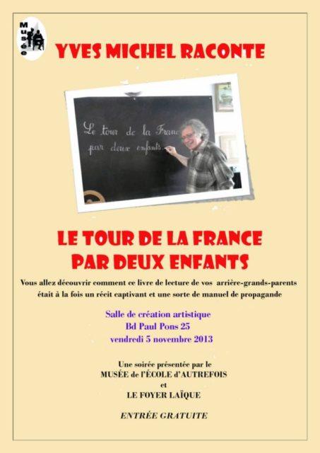 """5 novembre 2013 - """"Le tour de la France par deux enfants"""" avec Yves Michel"""
